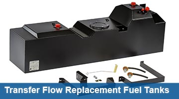 Transfer Flow Replacement Fuel Tanks